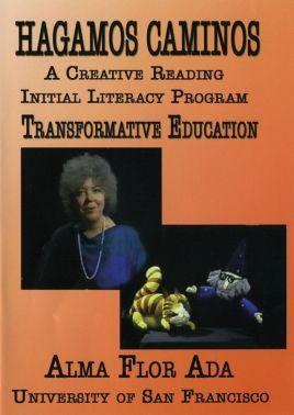 Hagamos caminos. A Creative Reading Initial Literacy Program DVD