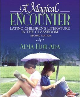 A Magical Encounter: Latino Literature in the Classroom