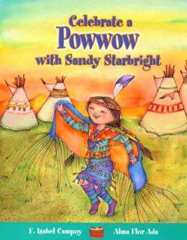 Celebrate a PowWow with Sandy Starbright