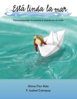 Está linda la mar: Para comprender y usar la poesía en la clase