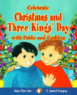 Celebrate Christmas and Three Kings Day with Pablo and Carlitos
