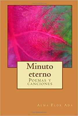 Minuto eterno: Poemas y canciones