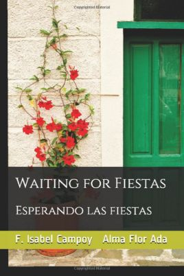 Waiting for Fiestas/Esperando las Fiestas