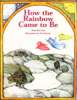 How the Rainbow Came to Be