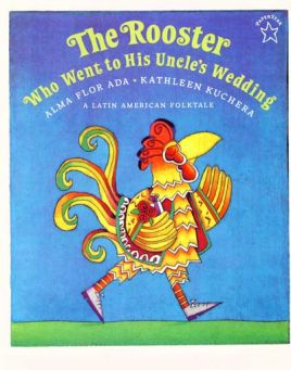 The Rooster Who Went to His Uncle's Wedding
