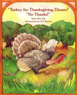 Turkey for Thanksgiving Dinner? No, Thanks!