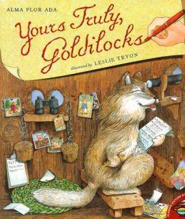 Yours Truly, Goldilocks